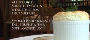 Smoked haddock souffle with poached free range egg